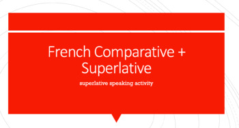 French Superlative of Nouns : writing/speaking activity