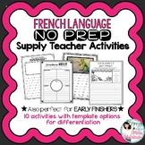 FRENCH No Prep Supply Teacher Activities /Trousse de suppléante