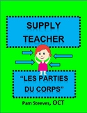 "French Supply Teacher Emergency Kit 3, ""Les parties du corps"" Mini-Unit"