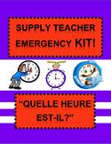 "French Supply Teacher Emergency Kit 4, ""Quelle heure est-i"