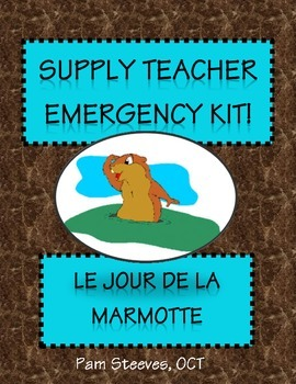 French Supply Teacher Emergency Kit 5: Groundhog Day (for any time of year)