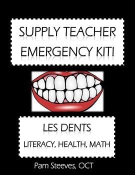 "French Supply Teacher Emergency Kit 6 - ""Les dents"" Integrated Mini-Unit"
