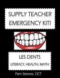 """French Supply Teacher Emergency Kit 6 - """"Les dents"""" Integr"""