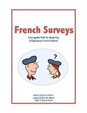 French Surveys (Interrogative Drills for Beginning and Exp