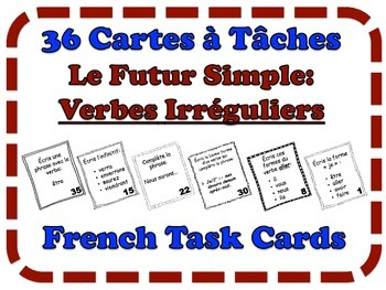 French Simple Future (Irregular Verbs) Task Cards