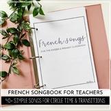 French Teacher Songbook (Musique pour la maternelle et primaire)
