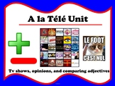 French Télé Unit (Tv shows, opinions, and comparing adjectives)
