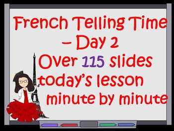French Telling Time Lesson DTG 27- Day~2 and teaching Fren