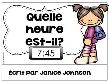 French Telling Time Reader & Build-A-Book ~ Quelle heure est-il ?