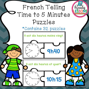 Telling Time in French to 5 Minutes Puzzles ( Francais : Quelle heure est-il? )