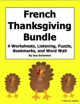 French Thanksgiving Bundle - Worksheets, Listening, Word Wall, Puzzle, Bookmarks