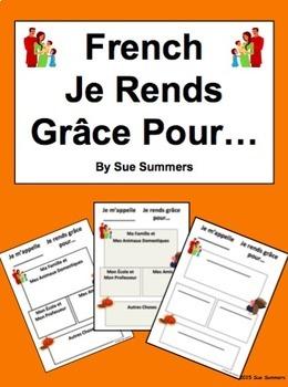 French Thanksgiving / L'Action de Grâce - Je Rends Grâce Pour...