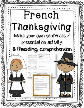 French Thanksgiving Make Your Own Sentences activity and Reading Comprehension