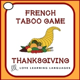 French Thanksgiving Taboo Game - Thanksgiving Français