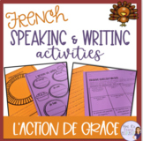 French Thanksgiving speaking and writing activities