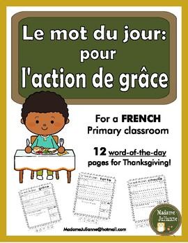 French Thanksgiving word of the day (le mot du jour: pour l'action de grâce)