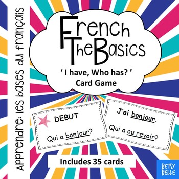 French, The Basics: 'I have Who has' cards