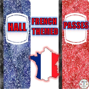 French Themed  Hall Passes