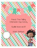 French Time Info Gap Activity [Quelle heure est-il?]
