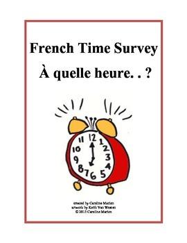 French Time Survey  À quelle heure?