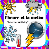 French – Time and Weather (l'heure et la météo) - Internet Activity