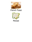 French Toast - visual supported recipe picture supports