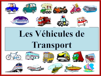 French Transportation Vocabulary Powerpoint (Activities and Games)