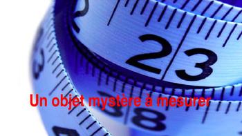 """French: Reading: """"Un objet mystère à mesurer"""", lecture, PRIMARY"""