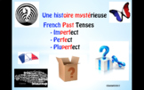 French - Une histoire mystérieuse – imperfect, perfect and