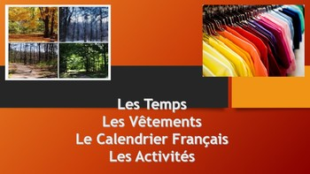 French 1 Unit- Calendar, Weather, Clothing, and Seasonal Activities