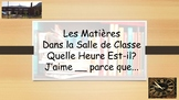 French 1 Unit- Classes, Classroom Objects, Preferences, Time