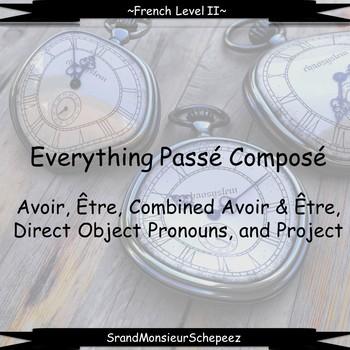 French Unit- Everything Passé Composé
