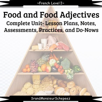 French 1 Unit- Food and Describing Food