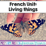 French Unit - Living things and 5 senses