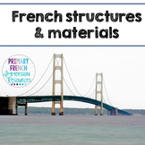 French Unit - Structures and Materials (grade 1)