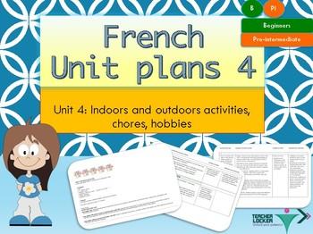 French Unit plans activities, mes activités Unit 4 for beginners