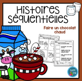 French Hot Chocolate Sequencing activity/ Histoires séquen