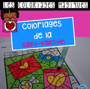 French Valentine color by code / Coloriages magiques {St-Valentin}