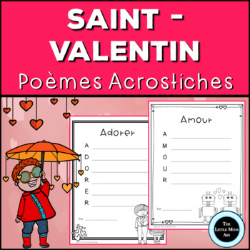 French Valentines Day Acrostic Poems Poèmes Acrostiches De La Saint Valentin