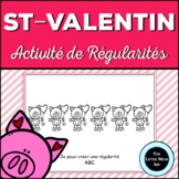 French Valentine's Day Patterns Activity: Les Régularités - St-Valentin