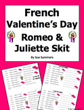 French Valentine's Day Romeo and Juliette Skit / Speaking Activity / Role Play