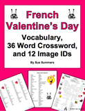 French Valentine's Day Vocabulary, 36 Word Crossword, and Picture IDs