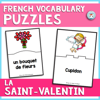 French Valentine's Day Vocabulary Puzzles | LA SAINT-VALENTIN French Puzzles