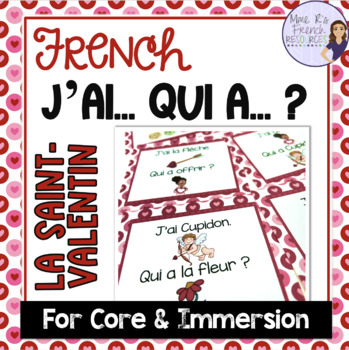 French Valentine\'s Day vocabulary game J\'AI... QUI A ...? SAINT ...