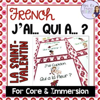 French Valentine's Day vocabulary game J'AI... QUI A ...? SAINT VALENTIN