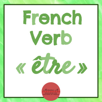 French Verb ÊTRE - Presentation, Activities, SCOOT, Assessments, and more!
