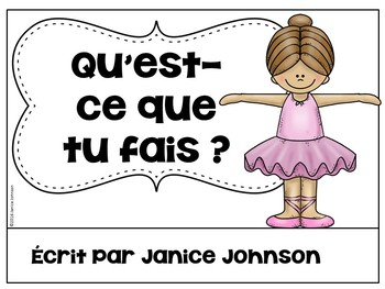 French Verb FAIRE Reader & Build-A-Book ~Qu'est-ce que tu fais ?~ Le verbe FAIRE