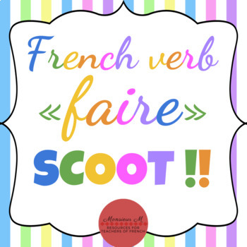French Verb FAIRE - Scoot Activity