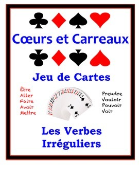 French Irregular Verbs Speaking Activity: Playing Cards, Groups