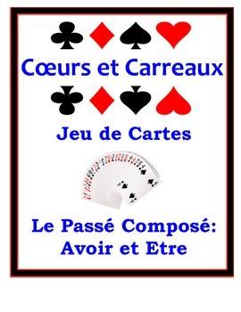 French Passé Composé (Être & Avoir) Speaking Activity: Playing Cards, Groups